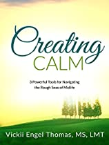 Creating Calm: 3 Powerful Tools For Navigating The Rough Seas Of Midlife