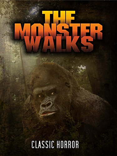 The Monster Walks: Classic Horror