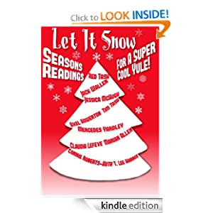 Let it Snow! Season's Readings for a Super-Cool Yule! (Christmas story book 2012) Mercedes Yardley, Jessica McHugh