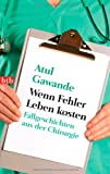 Wenn Fehler Leben kosten (3442743141) by Atul Gawande