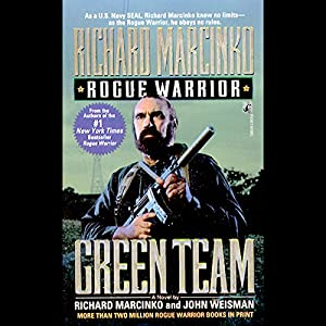 Rogue Warrior: Green Team Audiobook