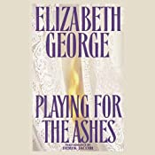 Playing for the Ashes | [Elizabeth George]