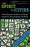 img - for The Spirit of Cities: Why the Identity of a City Matters in a Global Age book / textbook / text book