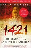 1421: The Year China Discovered America (006054094X) by Gavin Menzies