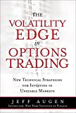 img - for The Volatility Edge in Options Trading: New Technical Strategies for Investing in Unstable Markets (paperback) book / textbook / text book