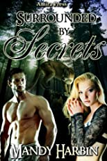 Surrounded By Secrets (Woods Family Book 4)