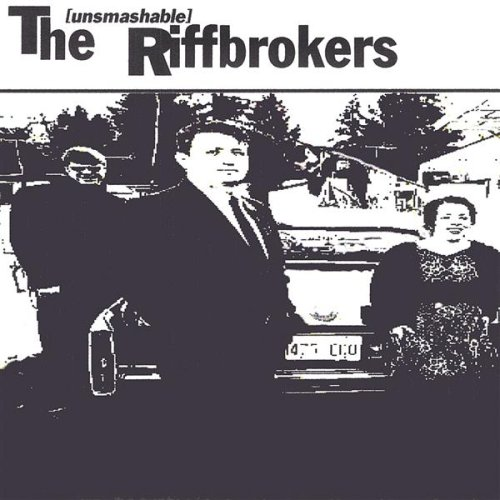 Unsmashable Riffbrokers