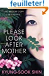 Please Look After Mother. Kyung-Sook...