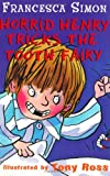 Francesca Simon Horrid Henry Tricks the Tooth Fairy (Book and DVD)
