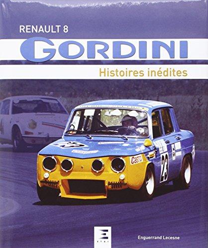 renault-8-gordini-histoires-inedites