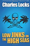 img - for Low Jinks on the High Seas book / textbook / text book