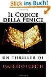 Il Codice della Fenice (Italian Edition)