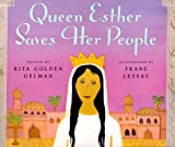 Queen Esther Saves Her People (0590470256) by Gelman, Rita Golden