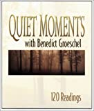Quiet Moments with Benedict Groeschel: 120 Readings (1569552096) by Groeschel, Benedict J.