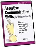 Assertive Communication Skills for Professionals