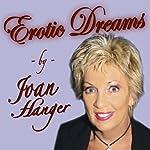 Erotic Dreams | Joan Hanger