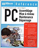 PC Assemblage - Mise  niveau - Maintenance - Dpannage