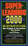 img - for Superlearning 2000: New Triple Fast Ways You Can Learn, Earn, and Succeed in the 21st Century book / textbook / text book