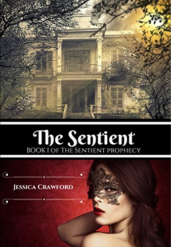 the-sentient-the-sentient-prophecy-book-1-english-edition