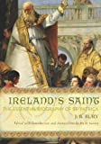 Ireland s Saint: The Essential Biography of St. Patrick