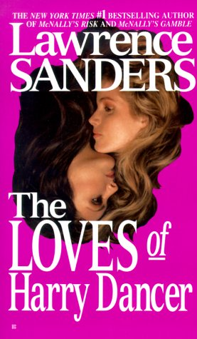 The Loves of Harry Dancer, Sanders,Lawrence