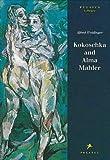 Kokoschka and Alma Mahler:Testimony to a Passionate Relationship (Pegasus Series)