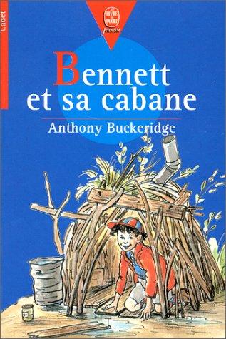 Bennett et sa cabane