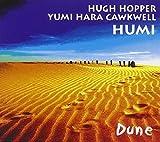 Dune by Hugh Hopper (2008-08-19)