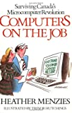 Computers on the Job: Surviving Canadas Microcomputer Revolution