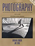 A Short Course in Photography: An Introduction to Black and White Photographic Technique (4th Edition) (0130283177) by London, Barbara