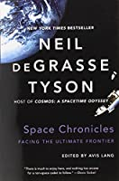 Space Chronicles - Facing the Ultimate Frontier