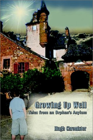 Growing Up Well: Tales from an Orphan's Asylum