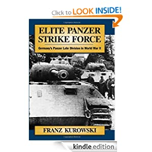 Elite Panzer Strike Force: Germany's Panzer Lehr Division in World War II $0