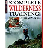 The Complete Wilderness Training Book ~ Hugh McManners