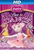 Angelina Ballerina: Love To Dance [HD]