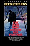 The Man Who Risked His Partner (0345318048) by Reed Stephens