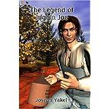 The Legend of Juggin Joe ~ Joseph Yakel