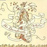 Billy Liar by DECEMBERISTS (2004-09-14)