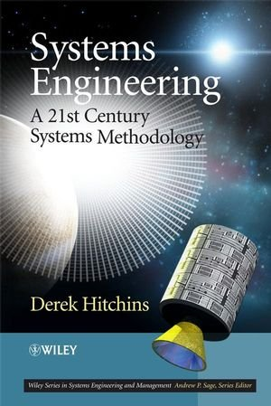 Systems Engineering: A 21st Century Systems Methodology