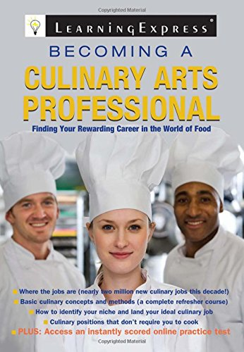 Becoming a Culinary Arts Professional: Finding Your Rewarding Career in the World of Food