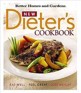 New Dieter 39 S Cookbook Better Homes Gardens Better