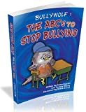 img - for Bullywolf: The ABC's to Stop Bullying book / textbook / text book