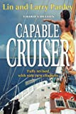 img - for Capable Cruiser 3rd Edition book / textbook / text book