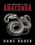 img - for Anaconda: The Writer's Cut book / textbook / text book