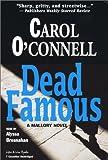 Dead Famous: A Mallory Novel (Kathleen Mallory)