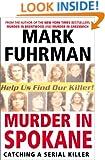 Murder In Spokane: Catching a Serial Killer