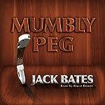 Mumbly Peg: Harry Landers, PI Series, Episode 2 | Jack Bates