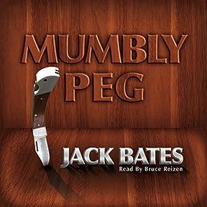 Mumbly Peg Audiobook