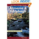 The Stone Garden Guide: Armenia and Karabagh