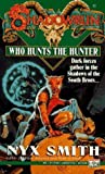 Who Hunts the Hunter (0451454480) by Fanpro